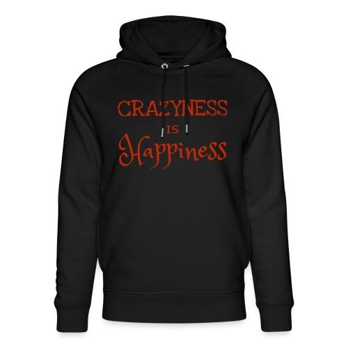 crazyness is hapiness - Unisex Bio-Hoodie von Stanley & Stella