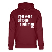 Never Stop Riding - Unisex Organic Hoodie by Stanley & Stella burgundy