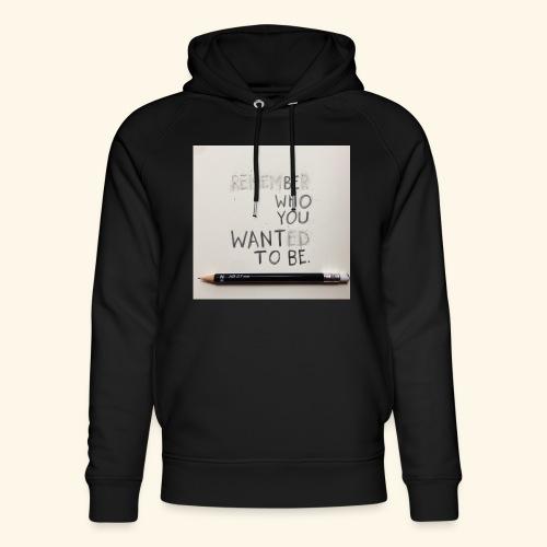Be who you want to be - Uniseks bio-hoodie van Stanley & Stella