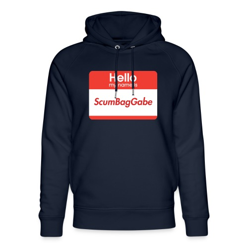 Hello My Name Is ScumBagGabe - Unisex Organic Hoodie by Stanley & Stella