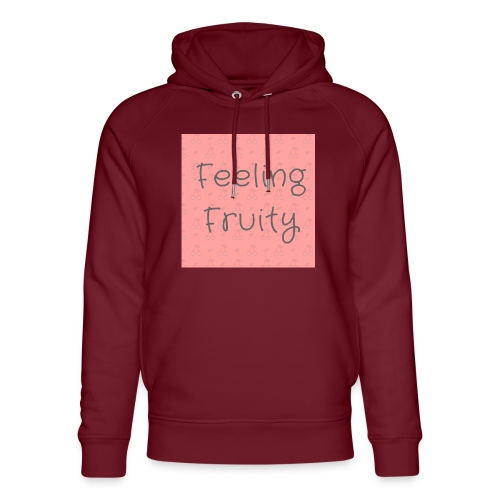 feeling fruity slogan top - Unisex Organic Hoodie by Stanley & Stella