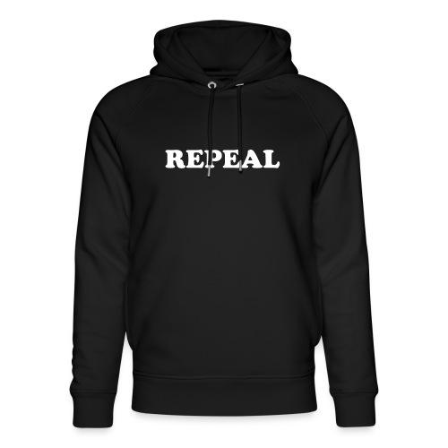 Repeal tshirt - Unisex Organic Hoodie by Stanley & Stella