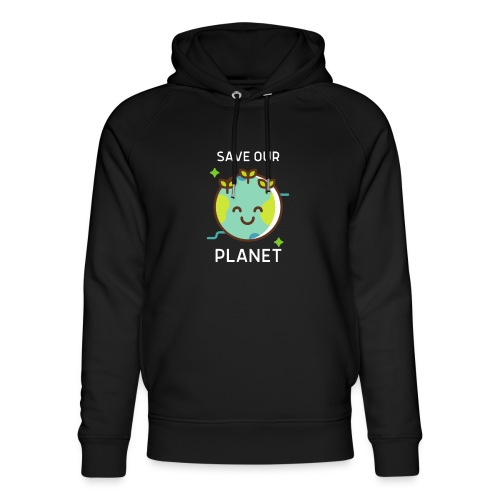 Save our planet - Unisex Organic Hoodie by Stanley & Stella