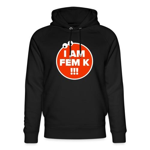I AM FEM K - Unisex Organic Hoodie by Stanley & Stella
