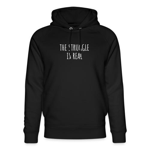 The Struggle Is Real - Unisex Bio-Hoodie von Stanley & Stella