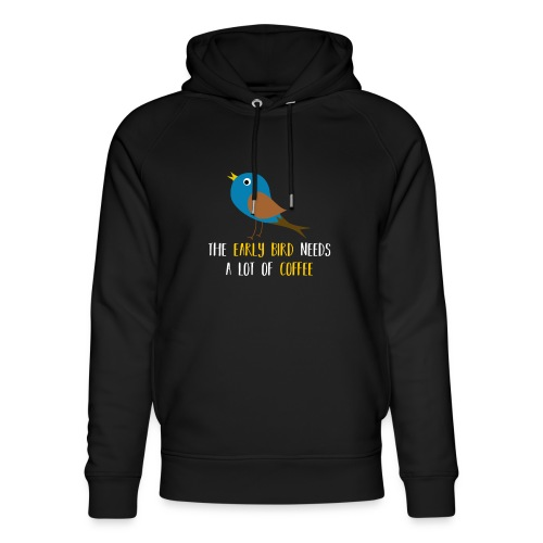 The early bird needs a lot of COFFEE v1 - Unisex Bio-Hoodie von Stanley & Stella