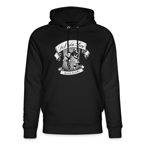 Lost like Alice, Mad like the Hatter - Unisex Organic Hoodie by Stanley & Stella