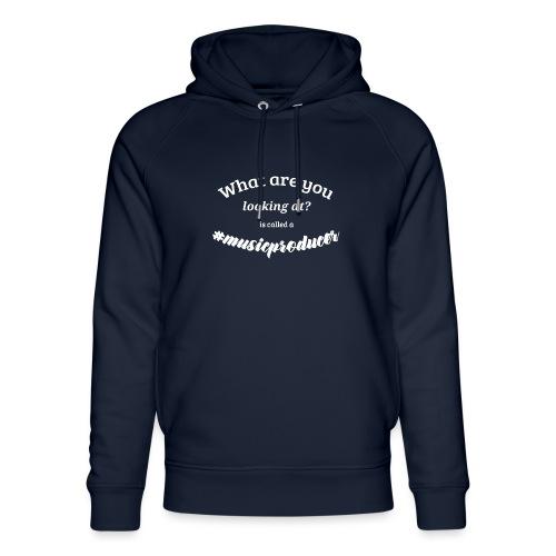Representer Shirt Für Musik Produzenten - Unisex Organic Hoodie by Stanley & Stella