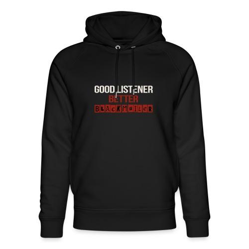 Good Listener - Unisex Organic Hoodie by Stanley & Stella