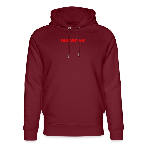 Take me out - Unisex Organic Hoodie by Stanley & Stella