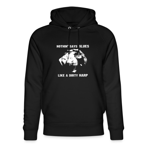 Nothin' Say Blues Like a Dirty Harp #1 - Unisex Organic Hoodie by Stanley & Stella