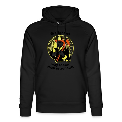 Firefighters - way cooler than astronauts - Unisex Bio-Hoodie von Stanley & Stella