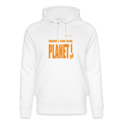 Orange Original PLanet Shirt - Unisex Organic Hoodie by Stanley & Stella