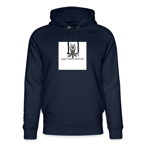 Dont mess whith me logo - Unisex Organic Hoodie by Stanley & Stella