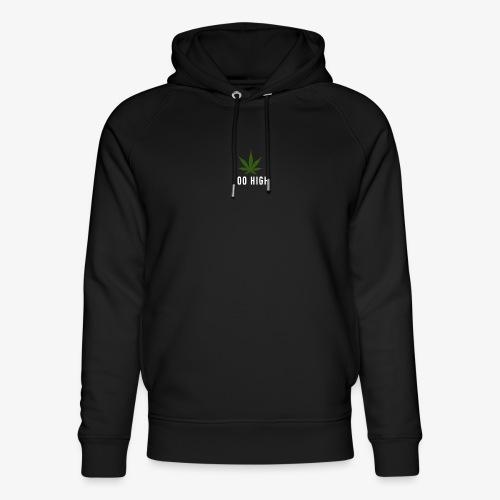 too high design - Uniseks bio-hoodie van Stanley & Stella