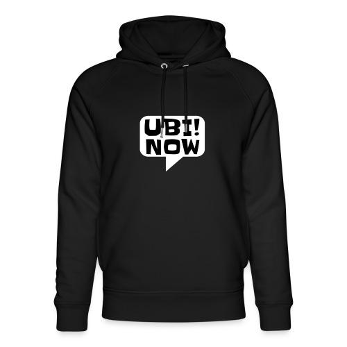 UBI! NOW - The movement - Unisex Organic Hoodie by Stanley & Stella