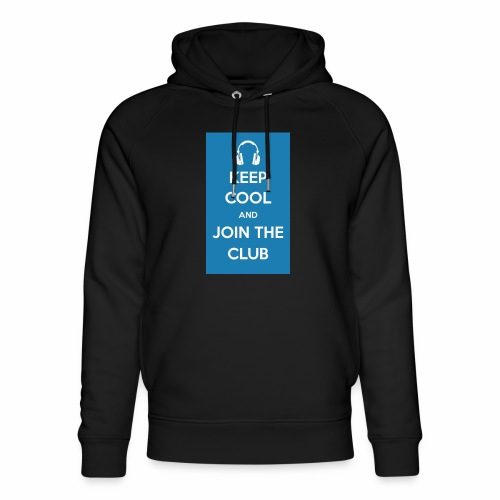 Join the club - Unisex Organic Hoodie by Stanley & Stella