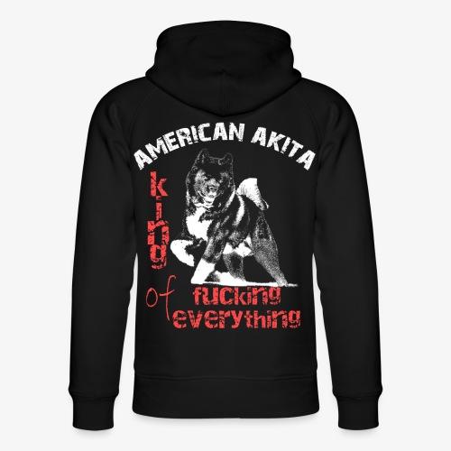 American Akita - King of fucking everything - Unisex Organic Hoodie by Stanley & Stella