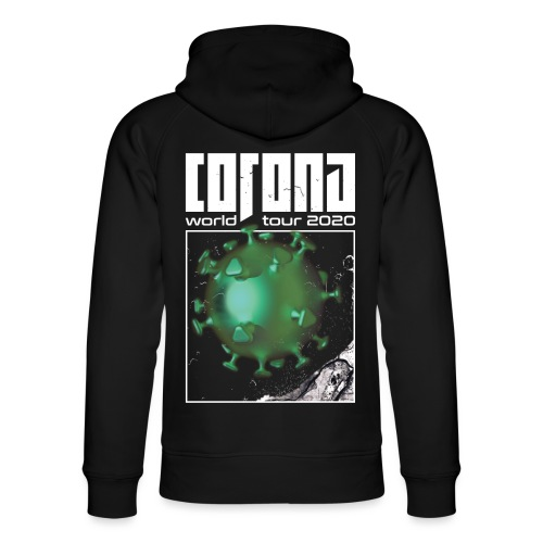 Corona World Tour 2020 | Coronavirus - Unisex Organic Hoodie by Stanley & Stella