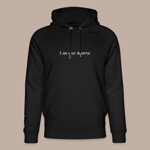 I am your density mit Logo - Unisex Bio-Hoodie von Stanley & Stella