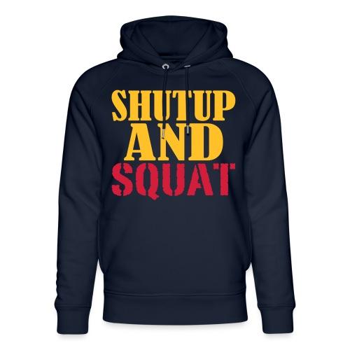 Shut up and SQUAT, Training, Fitness, Crossfit - Unisex Bio-Hoodie von Stanley & Stella
