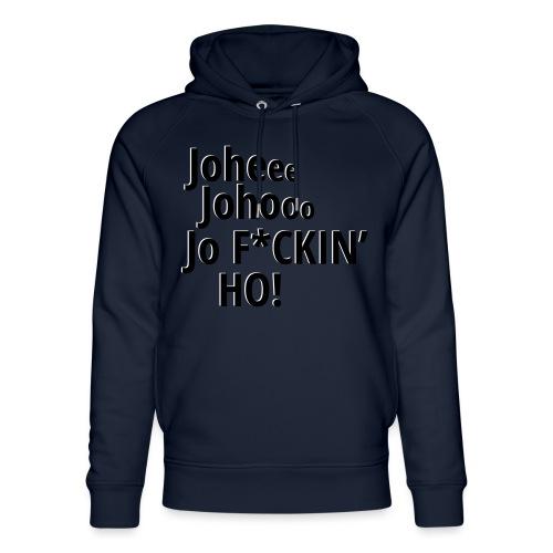Premium T-Shirt Johee Johoo JoF*CKIN HO! - Uniseks bio-hoodie van Stanley & Stella