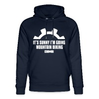 It's Sunny I'm Going Mountain Biking - Unisex Organic Hoodie by Stanley & Stella - navy