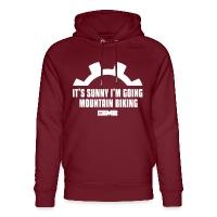 It's Sunny I'm Going Mountain Biking - Unisex Organic Hoodie by Stanley & Stella - burgundy