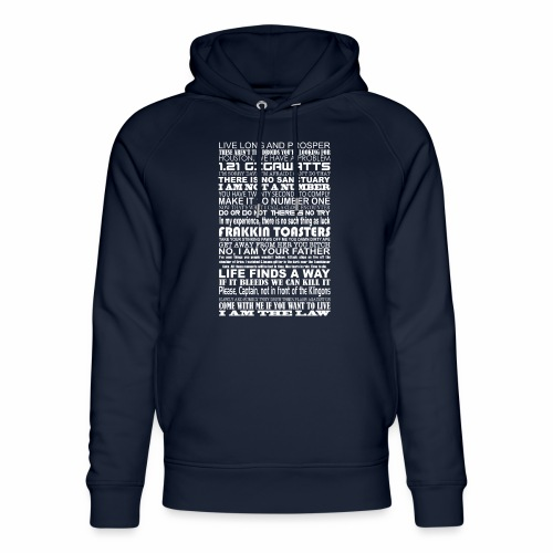 Sci Fi Quotes - Unisex Organic Hoodie by Stanley & Stella
