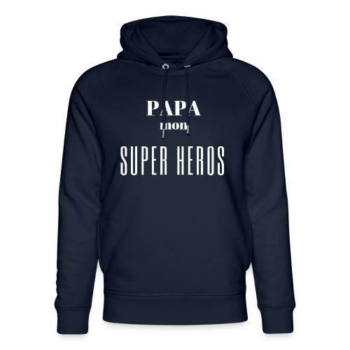 Papa mon super héros - Sweat à capuche bio Stanley & Stella unisexe