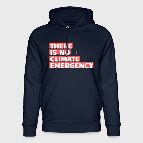 There is no climate emergency - Stanley & Stellan unisex-luomuhuppari