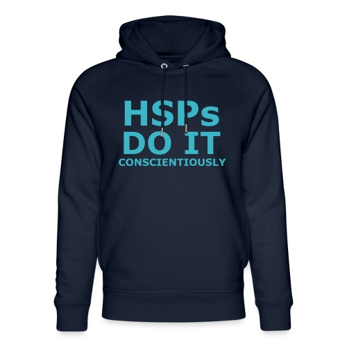 Do It hsPs women's t-shirt - Unisex Organic Hoodie by Stanley & Stella