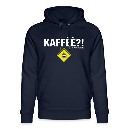 KAFFÈÈ?! by Il Proliferare - Felpa con cappuccio ecologica unisex di Stanley & Stella