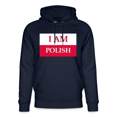 I am polish - Ekologiczna bluza z kapturem typu unisex Stanley & Stella