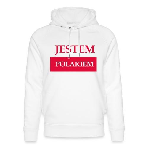 Jestem Polakiem - Ekologiczna bluza z kapturem typu unisex Stanley & Stella