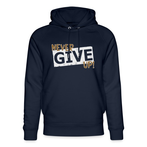 Never Give Up - Stanley & Stellan unisex-luomuhuppari