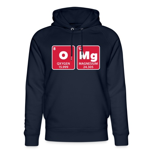 periodic table omg oxygen magnesium Oh mein Gott - Unisex Organic Hoodie by Stanley & Stella