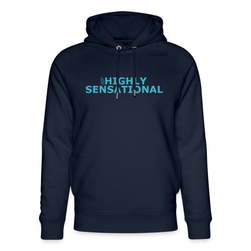 Highly sensational men's t-shirt - Unisex Organic Hoodie by Stanley & Stella