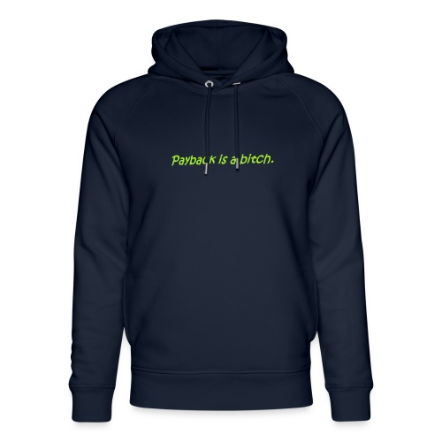 Saying in English - Unisex Organic Hoodie by Stanley & Stella