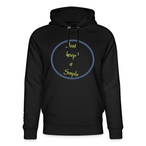 Keep it simple - Unisex Organic Hoodie by Stanley & Stella