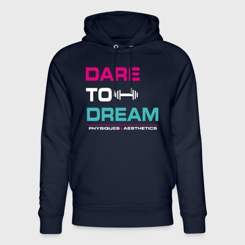 DARE TO DREAM - Sudadera con capucha ecológica unisex de Stanley & Stella