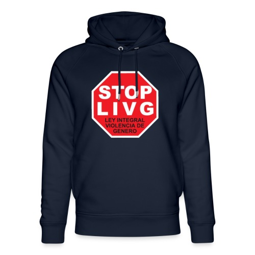 Stop LIVG Ley integral de violencia de Género - Sudadera con capucha ecológica unisex de Stanley & Stella