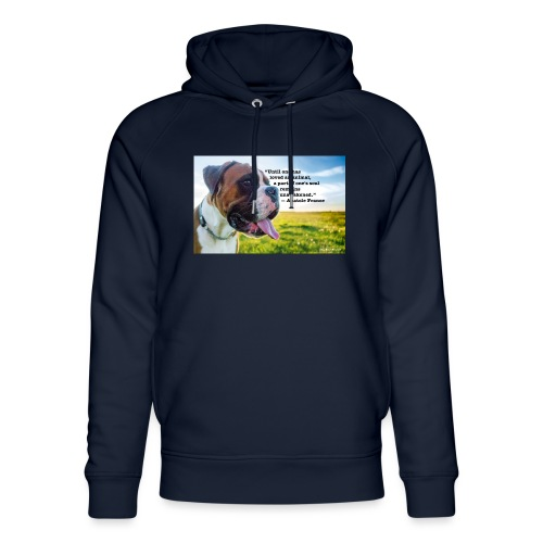 Until one has loved an animal - Unisex Organic Hoodie by Stanley & Stella
