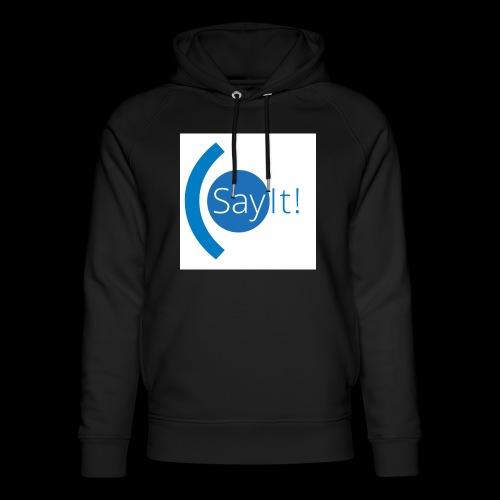 Sayit! - Unisex Organic Hoodie by Stanley & Stella