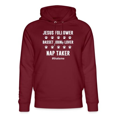 Jesus follower Basset hound lover nap taker - Unisex Organic Hoodie by Stanley & Stella