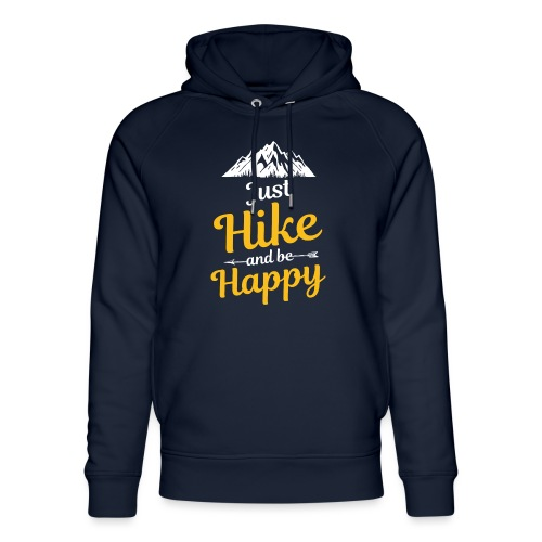 Just Hike And Be Happy Nature-Design für Hiking - Unisex Bio-Hoodie von Stanley & Stella
