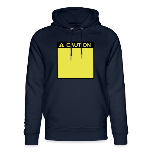 Caution Sign (2 colour) - Unisex Organic Hoodie by Stanley & Stella