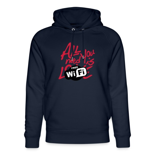 all you need is free WiFi - Sudadera con capucha ecológica unisex de Stanley & Stella