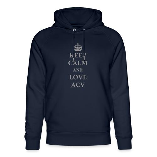Keep Calm and Love ACV - Schriftzug - Unisex Bio-Hoodie von Stanley & Stella