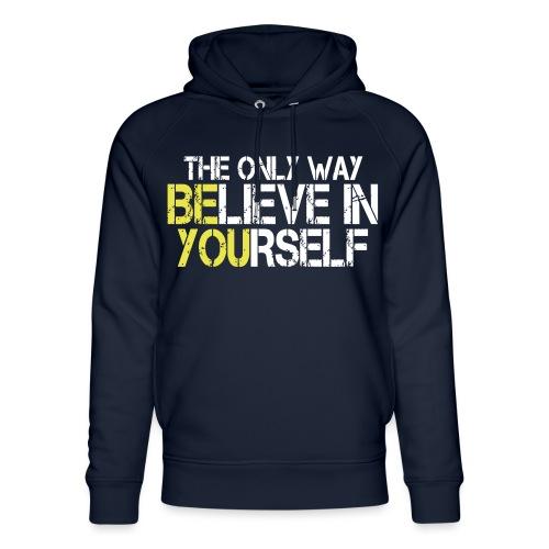 Believe in yourself - Unisex Bio-Hoodie von Stanley & Stella